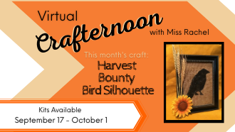 Virtual Crafternoon with Miss Rachel Harvest Bounty Bird Silhouette September 17 through October 1
